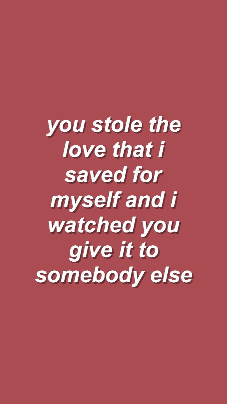 Voce Roubou O Amor Que Eu Salvei Para Mim E Eu Assisti Voce Dando O
