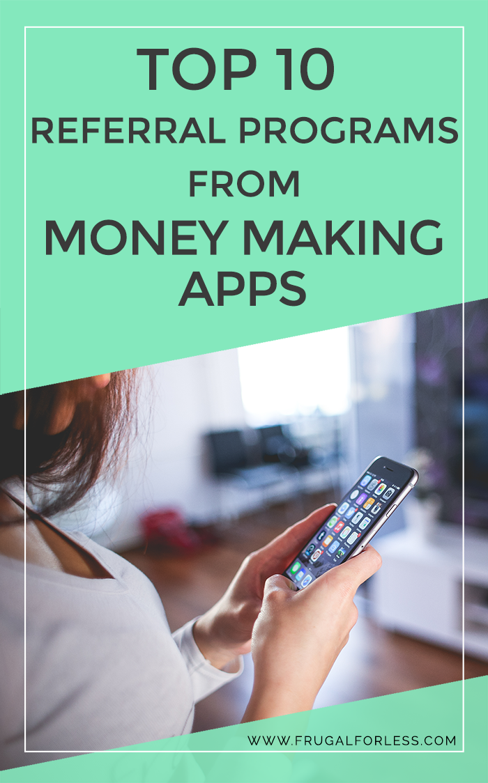 Fast Money: Top 10 Referral Programs From Money Making Apps 2019