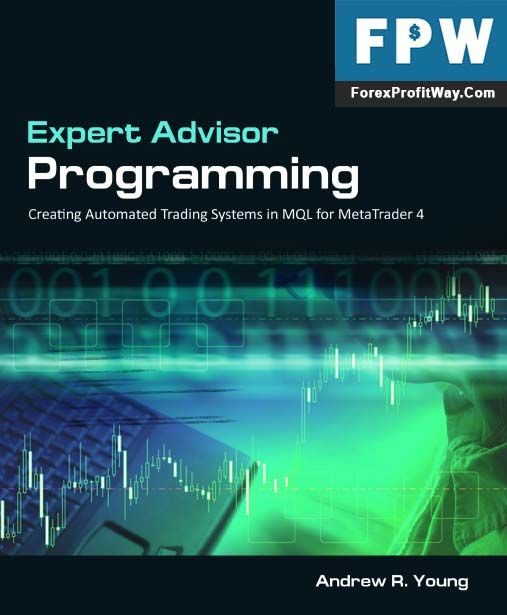 Download Ea Programming Creating Automated Systems For Metatrader4