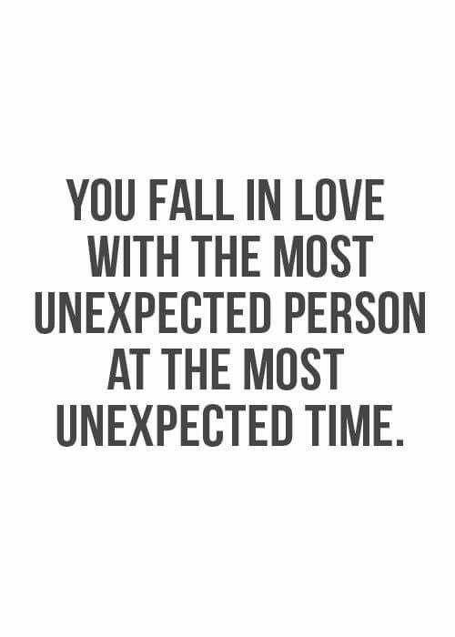 Unexpected Love Quotes Unexpected  Love Quotes  Pinterest