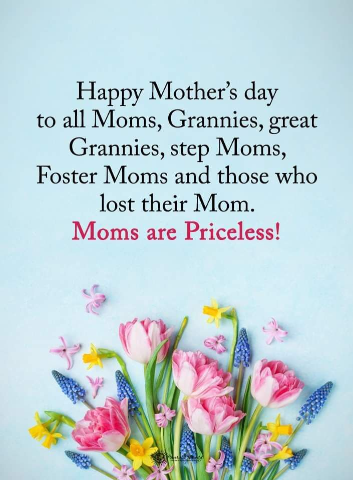 Happy Mother S Day To All The Beautiful Moms Grandmas Nana S G Moms Aunts Sistas Great Grandmas Queens Happy Mothers Day Happy Mother S Day Happy Mothers