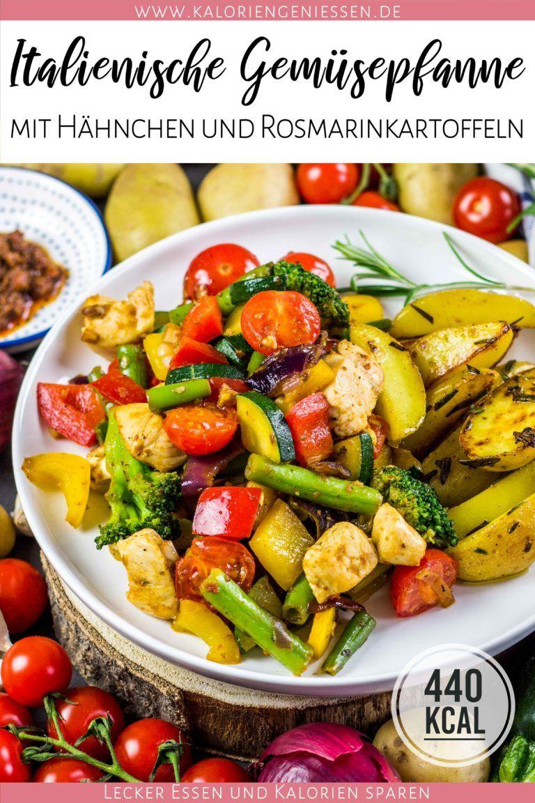Photo of Italienische Gemüsepfanne mit Hähnchen und Rosmarinkartoffeln (gesund und super sättigend!) – Kalorien genießen