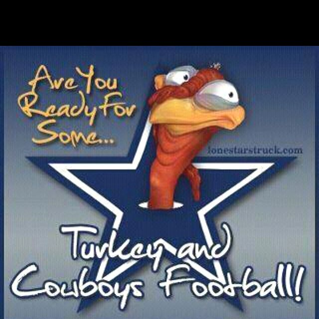 Grew Up As A Die Hard Cowboy Fan And Never Missed A Thanksgiving