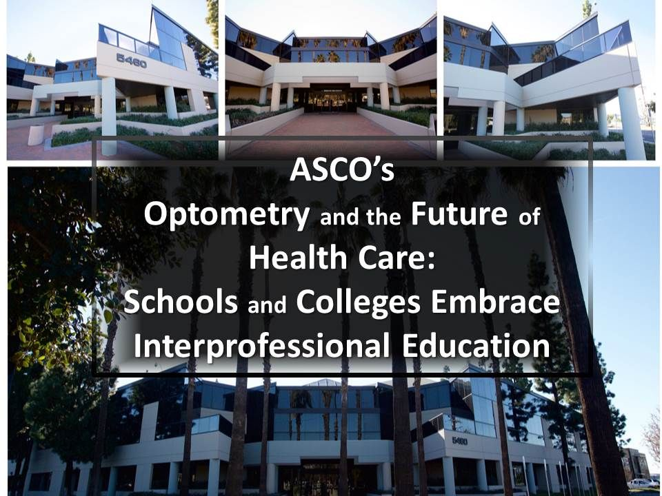 Optometry and the Future of Health Care Schools and