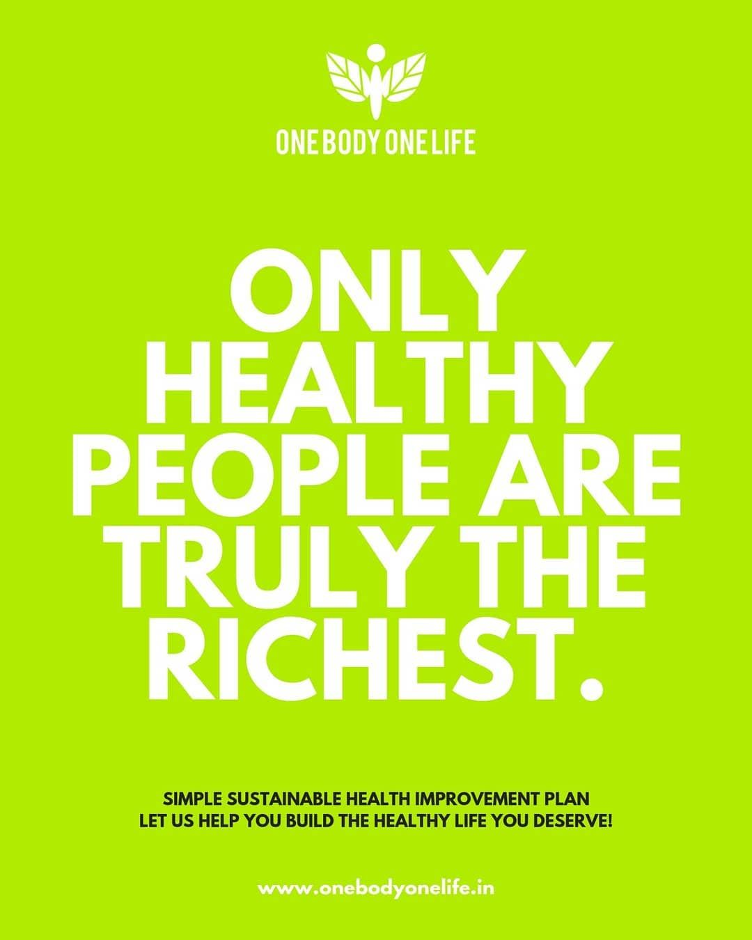 Only healthy people are truly the richest  SIMPLE SUSTAINABLE HEALTH IMPROVEMENT PLAN LET US HELP YO...