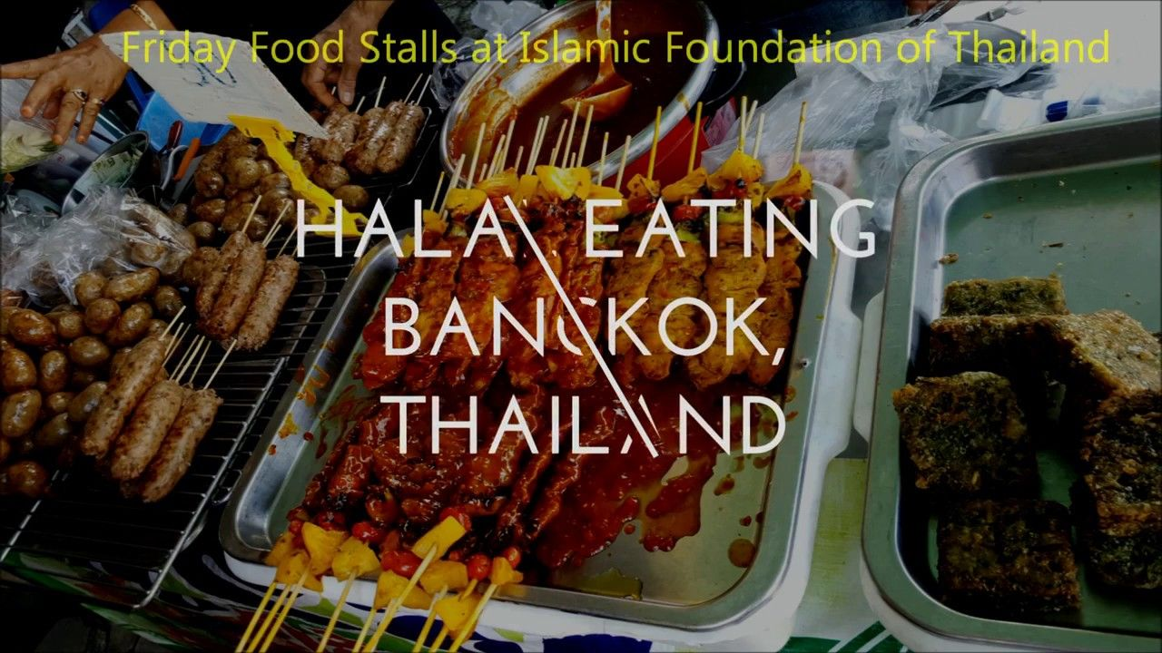 Halal Food In Bangkok Muslim Food Halal Food In Bangkok Halal Recipes Thailand Food