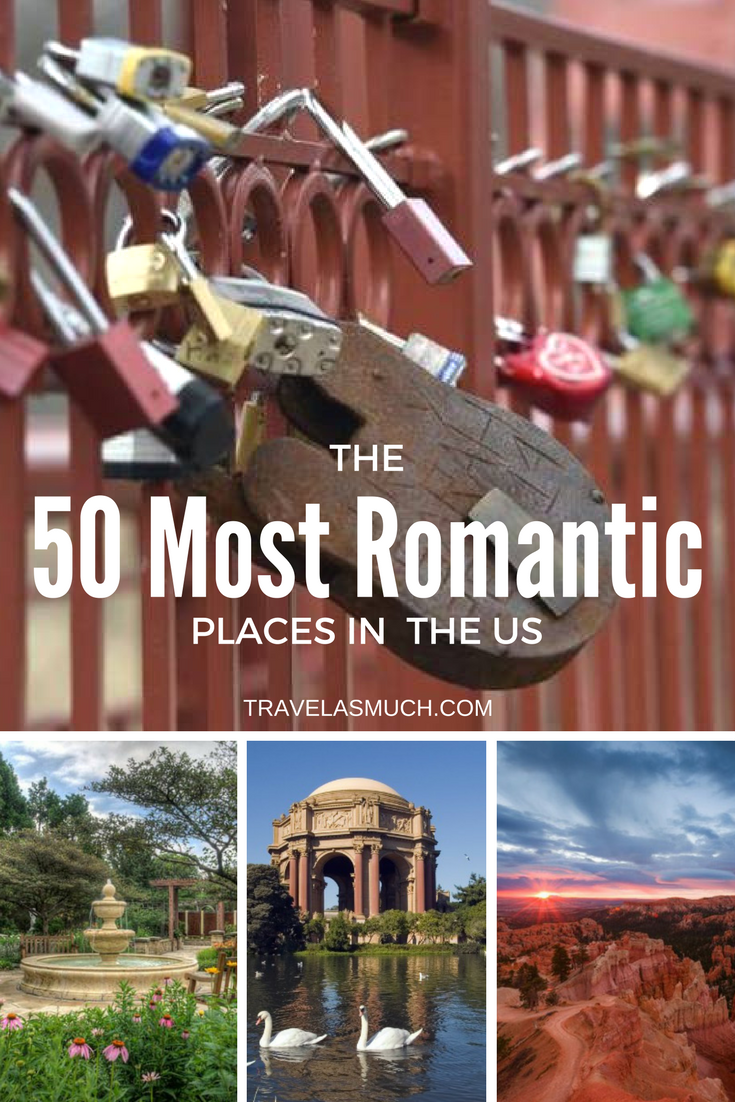 the 50 most romantic places in the united states   usa   pinterest