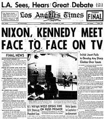And The Way People Run For President Changed Forever Historical Newspaper Newspaper Front Pages Presidential History