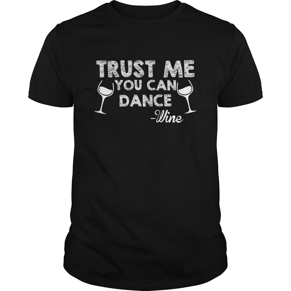Mechanic Quotes Trust Me You Can Dance Winefunny Clever Wine Drinking Quotes