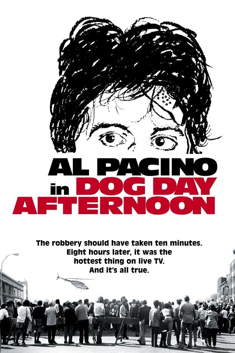 Dog Day Afternoon 1975 Dog Day Afternoon Dog Days Al Pacino