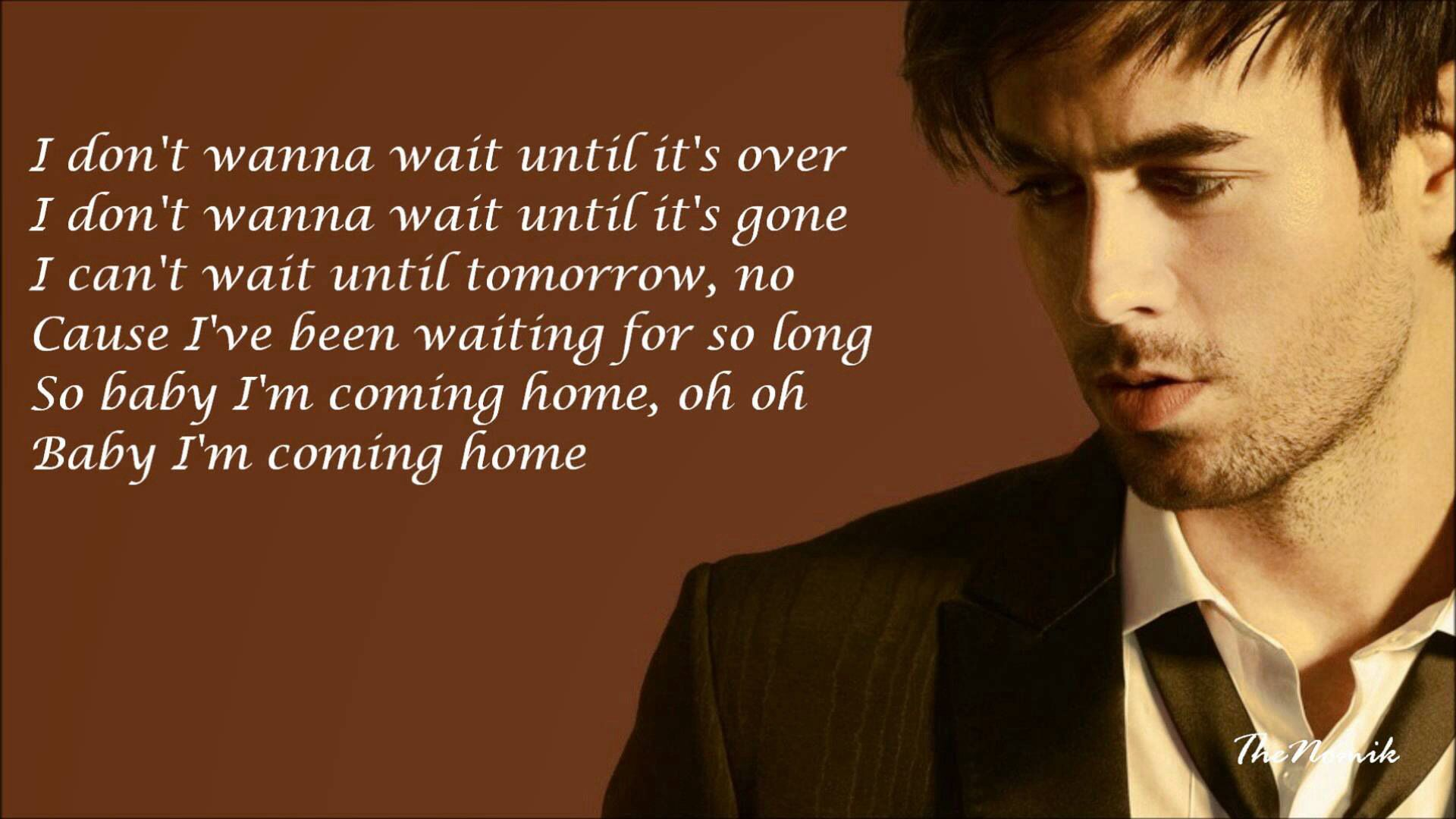 Enrique Iglesias - Coming Home Lyrics HD - YouTube
