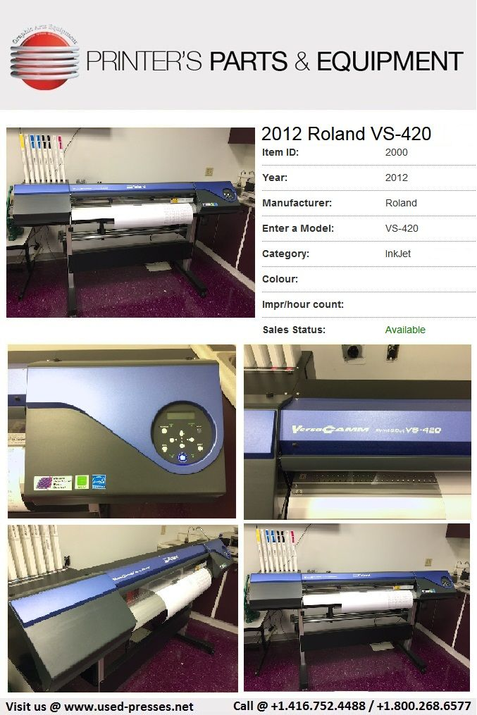 Printer's Parts & Equipment offer 2012 Roland VS-420 model