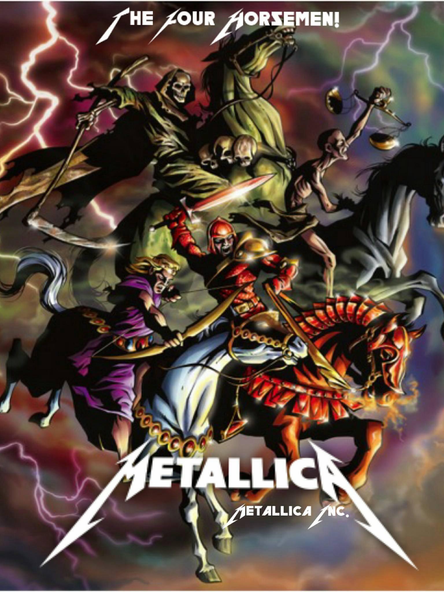 The Four Horsemen Metallica Metallica Art Horsemen Of The Apocalypse Metallica