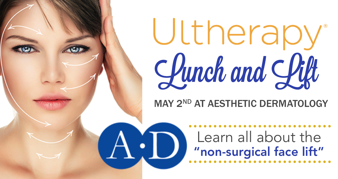 "On May 2nd we'll be hosting an Ultherapy #LunchAndLift event at Aesthetic Dermatology!  You'll learn all about the ""non-surgical face lift"" that's won New Beauty's ""Best Skin Tightening Treatment"" for 3 years in a row.  Dr. Northington will answer all your questions about this non-invasive procedure for lifting the eyebrow, neck and under-chin areas.  Mark your calendars and stay tuned for more information about this event!"