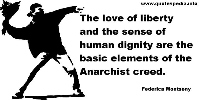 Http Www Quotespedia Info Quotes About Freedom The Love Of Liberty And The Sense Of Human Dignity A 8512 Ht Revolution Quotes Freedom Quotes Anarchist Quotes