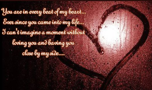 You Are In Every Beat Of My Heart Ever Since You Came Into My Life I Can T Imagine A Mome Valentines Day Love Quotes Love Quotes With Images Image Quotes