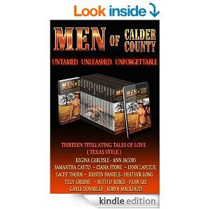 Men of Calder County: Boxed set of 13 Untamed, unleashed, unforgettable tales of love - Kindle edition by Regina Carlysle, Ciana Stone, Sama...