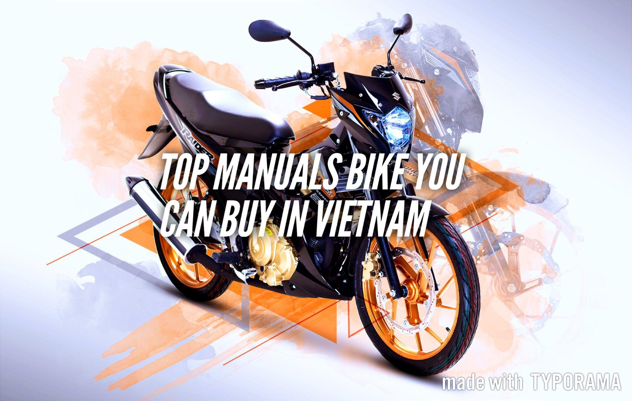 Top Local Manual Motorbikes Below 100 Million Vnd