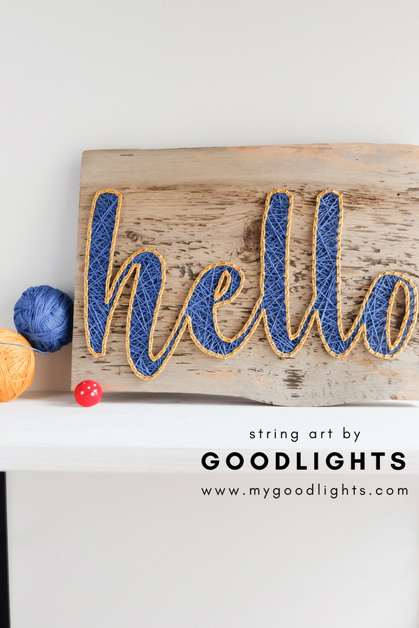 String art hello sign made on reclaimed wood by GoodLights