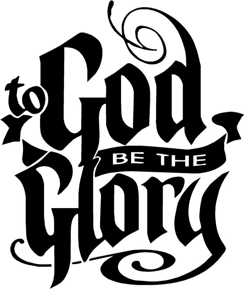 To god be the glory religious car atv truck laptop bumper decal to god be the glory religious car atv truck laptop bumper decal sticker ebay biocorpaavc