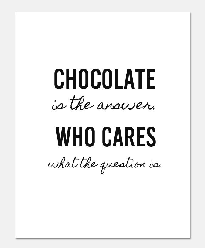 Chocolate Lover Free Printable Clumsy Crafter Food Quotes Funny Chocolate Lovers Quotes Chocolate Quotes