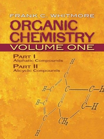 Photo of Organic Chemistry, Volume One: Part I: Aliphatic Compounds …