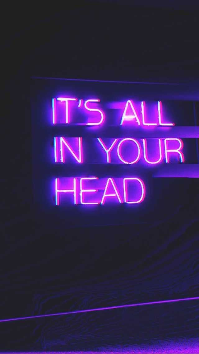 it's all in your head #quotes
