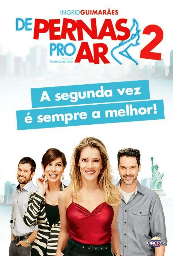 This Is A Brazilian Movie Called De Pernas Para O Ar 2 In English