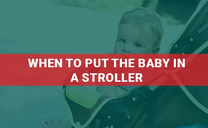 When To Put The Baby In A Stroller in 2020 Stroller