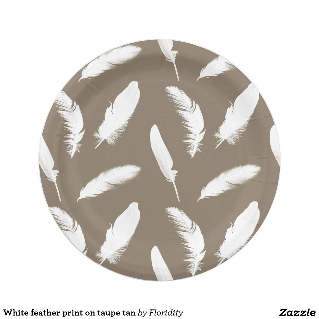 White feather print on taupe tan paper plate  sc 1 st  Pinterest & White feather print on taupe tan paper plate | Feather print