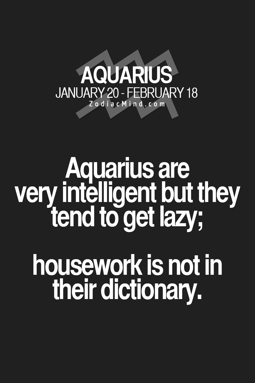 Housework What S That Lol Aquarius Quotes Zodiac Signs Aquarius Aquarius Truths