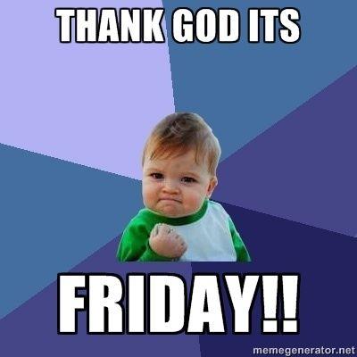 Thank God Its Friday Funny | thank god | DAYS OFTHE WEEK ...