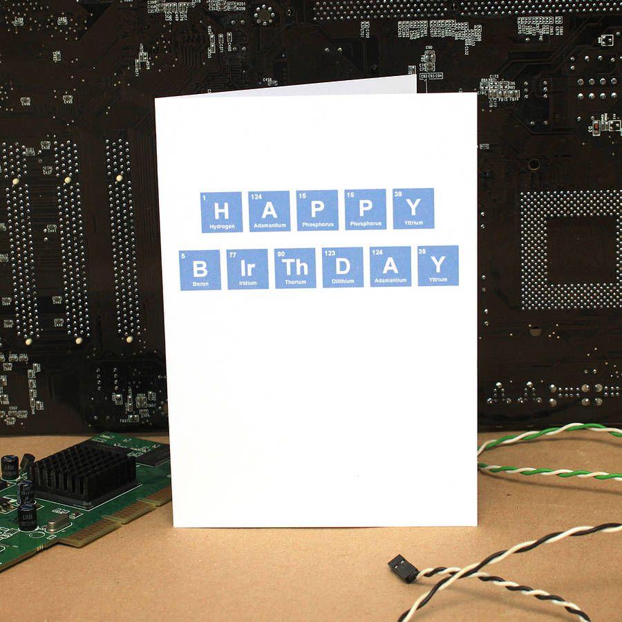 Happy Birthday Periodic Table Card Happy Birthday Writing Cards Happy Birthday Cards