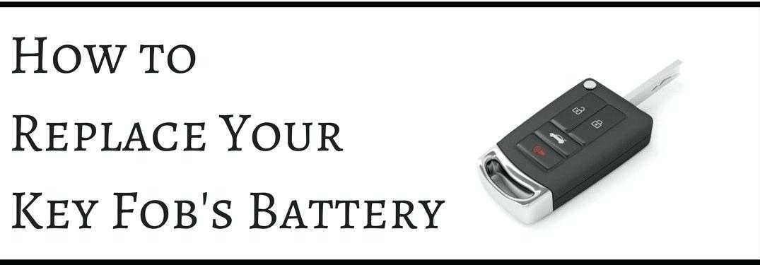 Key Fob Battery How To Key Fob Battery Key Fob Battery Replacement