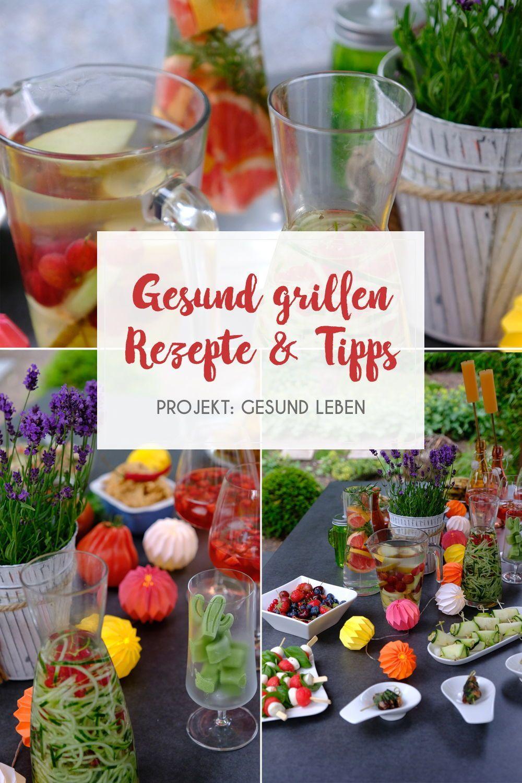 Gesund grillen - Rezepte und Tipps - Projekt: Gesund leben | Sauberes Essen, Fitness & Entspannung,...