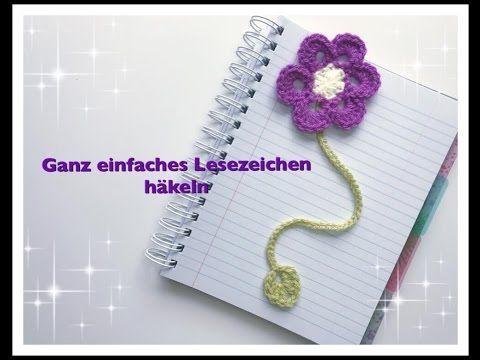 Einfaches Lesezeichen häkeln / Blume häkeln für Anfänger - YouTube ...