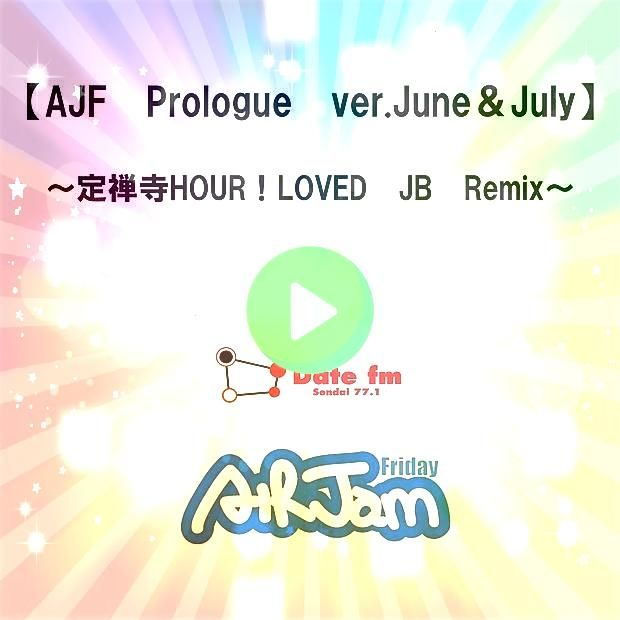 Prologue Ver JuneJuly  Jyouzenji Hour Loved Jb Remix  Single by AIR JAAjf Prologue Ver JuneJuly  Jyouzenji Hour Loved Jb Remix  Single by AIR JA The most elegant and mode...