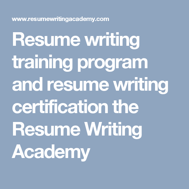 resume writing training program and resume writing certification