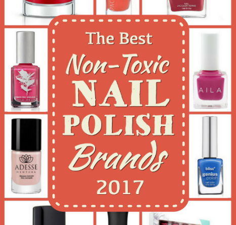 Best Non Toxic Nail Polish Brands 2017 Clean Non Toxic