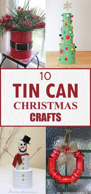 10 Amazing Tin Can Christmas Crafts Recycled Christmas