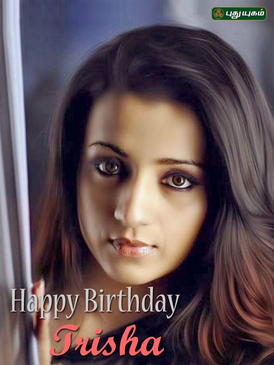 Trisha birthday (With images) Happy birthday, Birthday