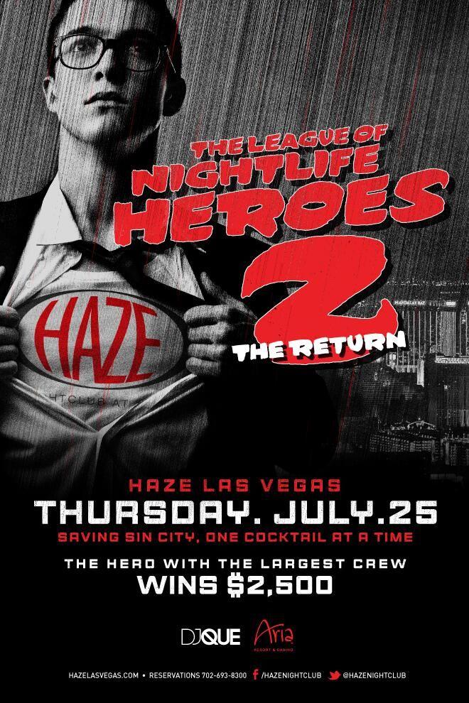 The League of Nightlife Heros 2. The Return @ Haze ~on~ July 25