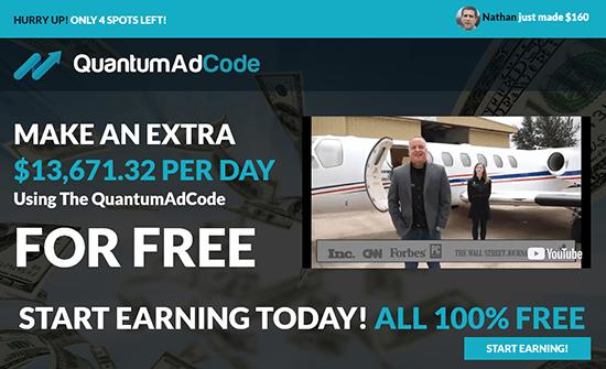 Quantum Ad Code Reviews - Make Make $13671.32 Per Day or Scam?
