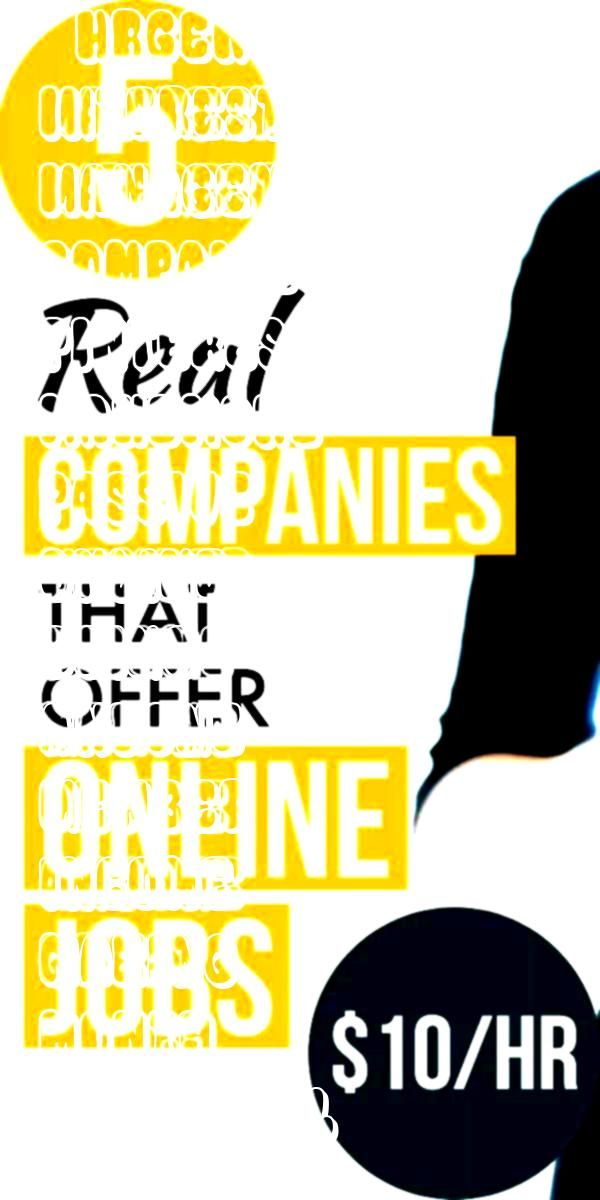 Companies That Offer Online Jobs To Make 10Hr 5 Real Companies That Offer Online Jobs To Make 10HrGeneral Check out 5 Real Companies that offer Online Jobs to anyone who...
