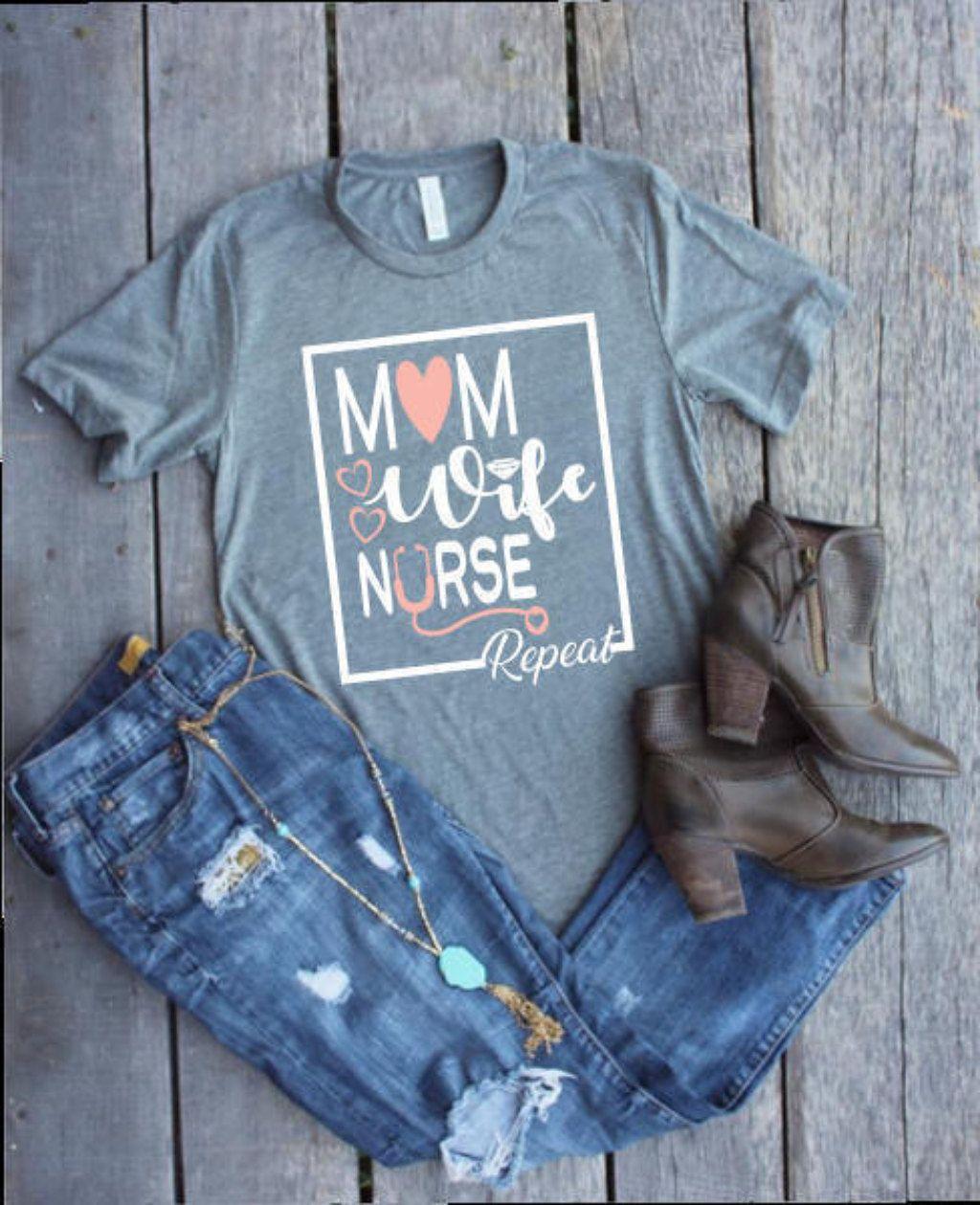 e2f1d07a6af Nurse Shirts, Mom Wife Nurse Repeat Shirt, Mom Nurse, Mom RN, Registered Nurse  Shirt, LPN Shirt, Nurse Tees, Mom Wife Nurse Tee, Stethoscope Shirt, ...