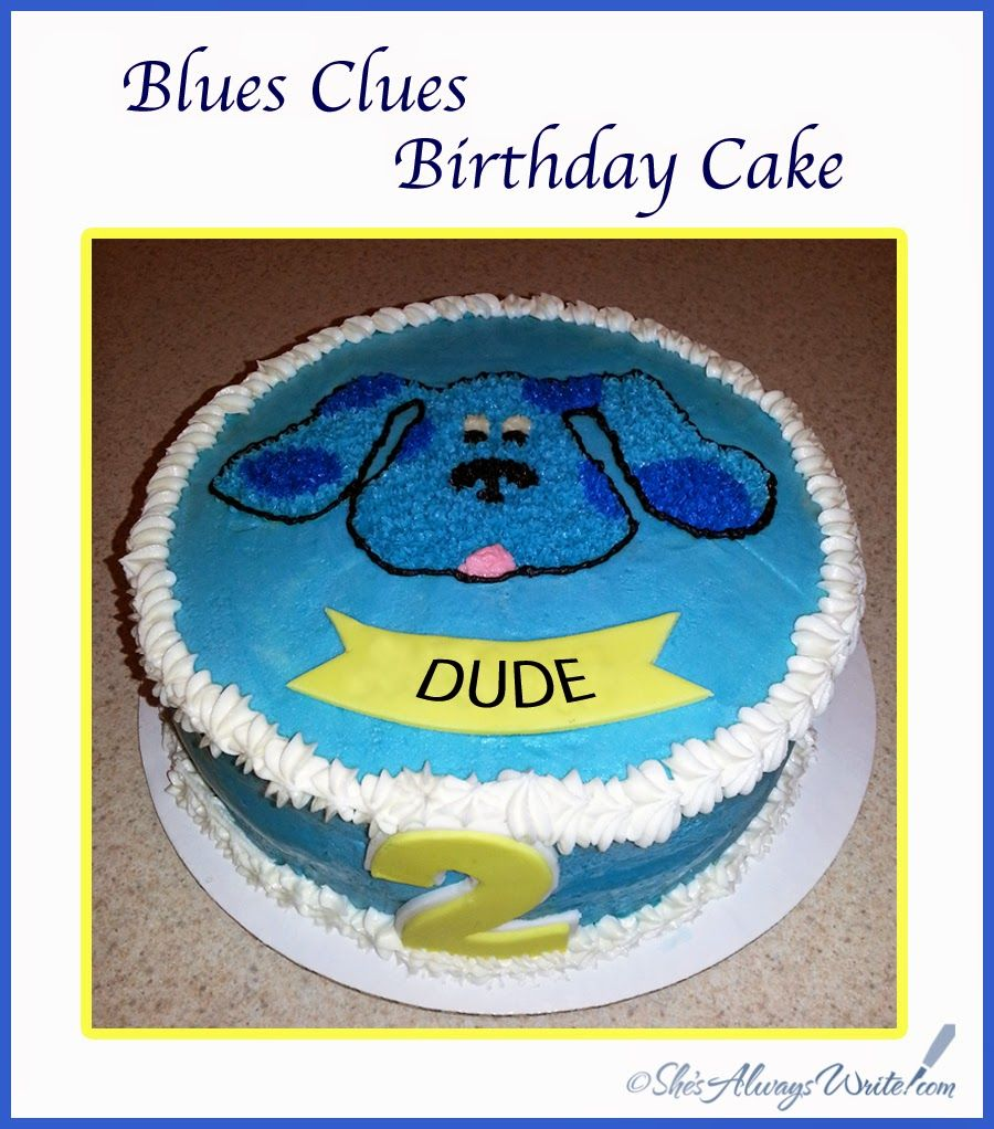 Blues Clues Birthday Cake - 2 layer, 9 inch standard yellow cake ...