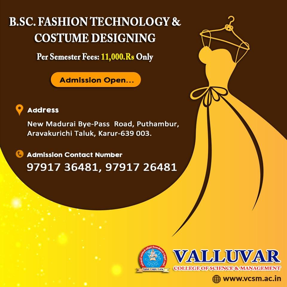 Best College In Karur Admission Going On For Bsc Fashion Technology And Costume Designing With Sem Fees Of Rs 11 College Fun Technology Fashion Costume Design