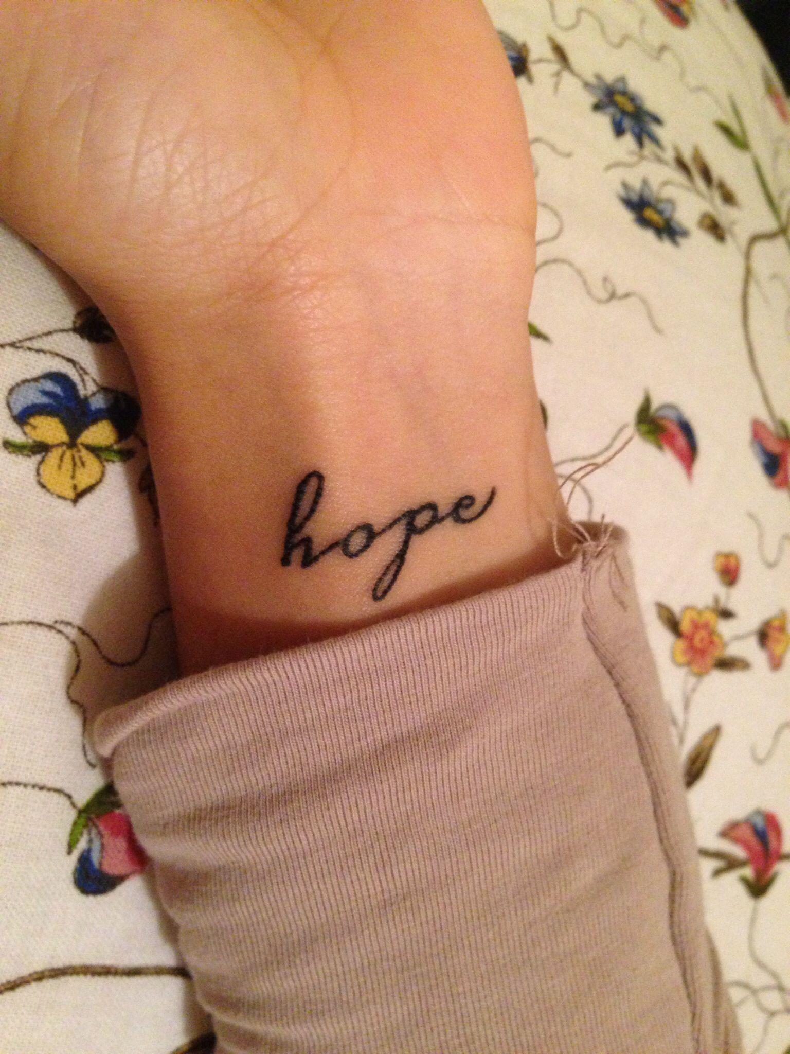 Hope Tattoo Wrist Tattoos Pinterest Tattoos Wrist Tattoos And