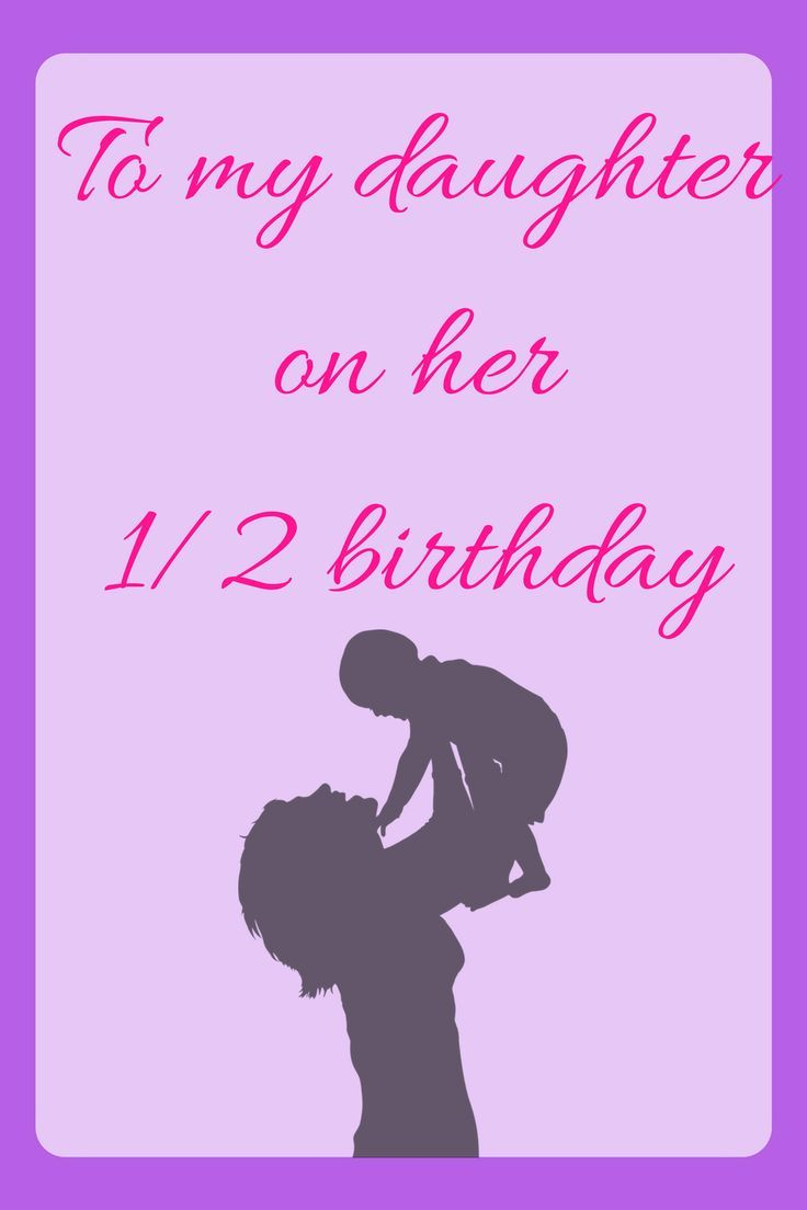 To My Daughter On Her Half Birthday Diary Of A Socal Mama 6