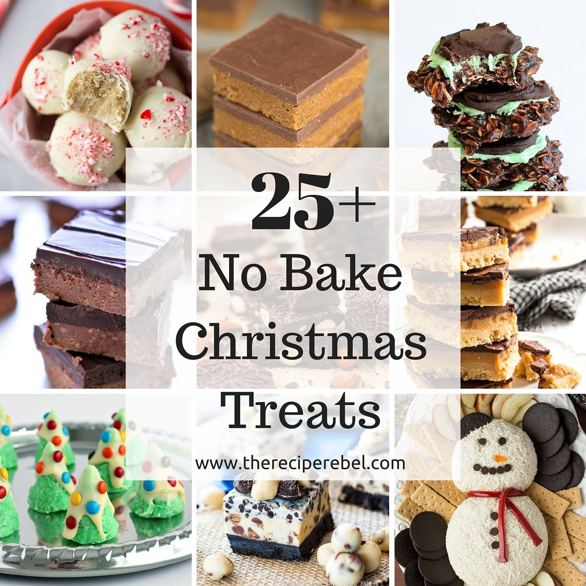 21 No Bake Christmas Treats including cookies, bars, candies and ...
